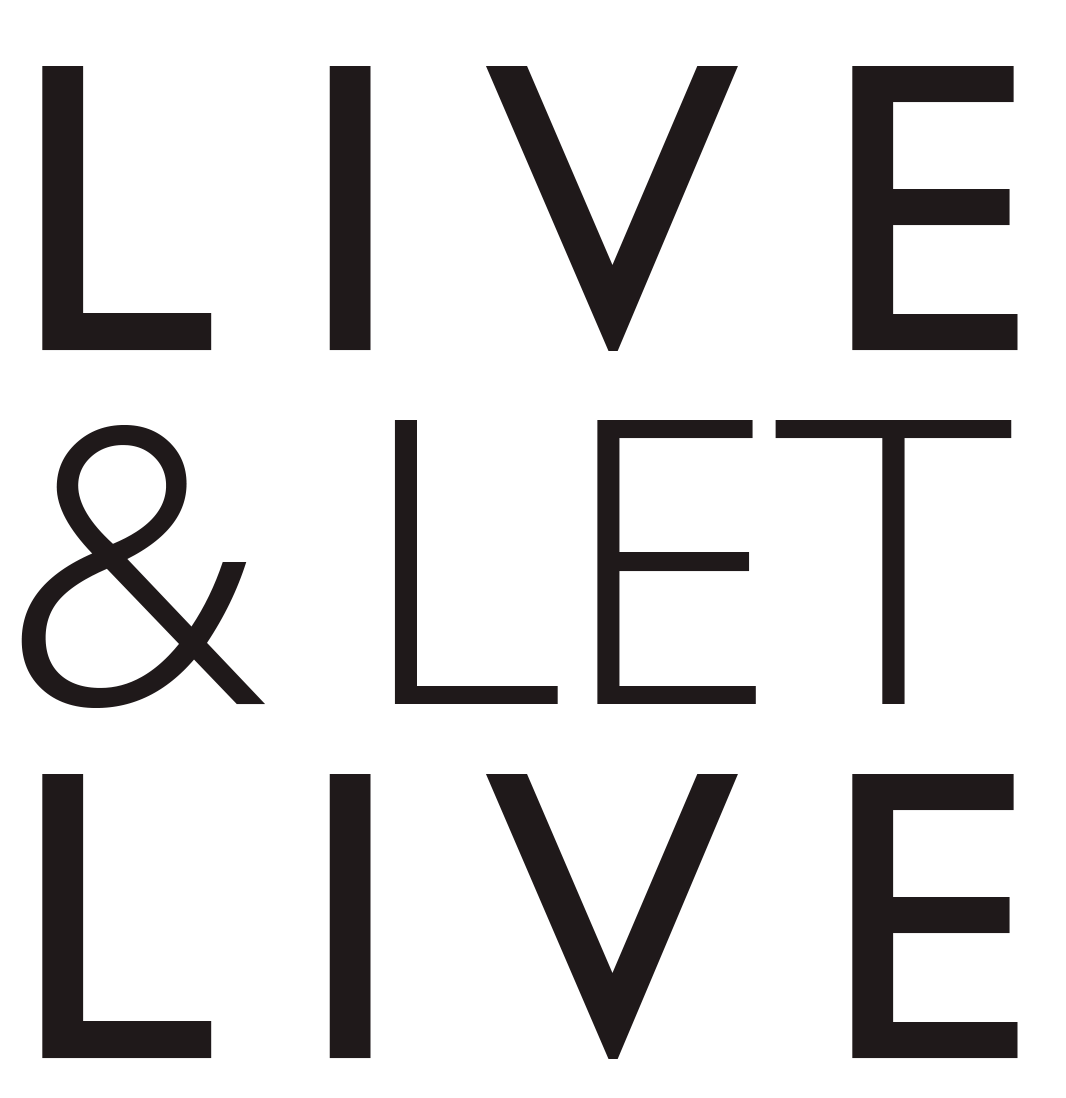 Liv and Let Live